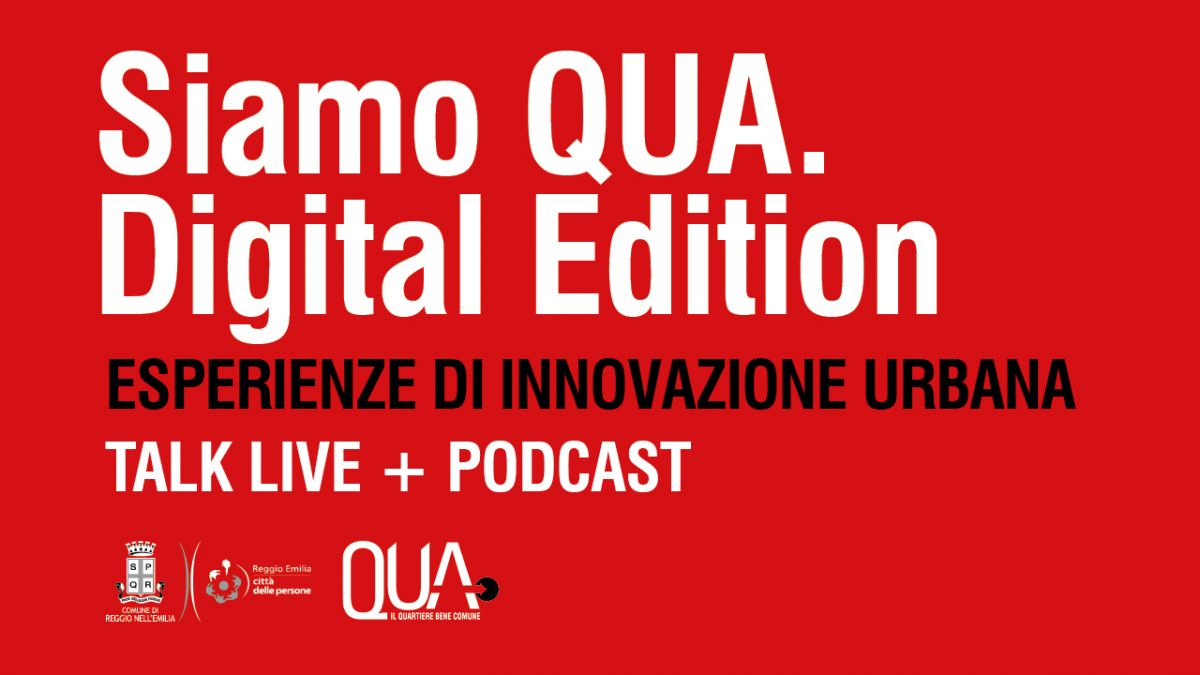Al via 'Siamo Qua – Digital edition', la serie di conversazioni online sull'innovazione urbana.